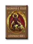 Raymond E. Feist - A DÉMONKIRÁLY DÜHE I.