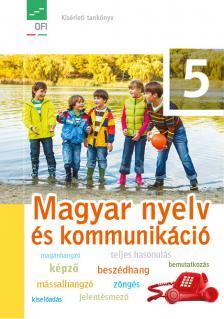 - FI-501010501 MAGYAR NYELV ÉS KOMMUNIKÁCIÓ 5. KÍSÉRLETI