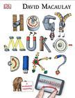 David Macaulay - Hogy működik?<!--span style='font-size:10px;'>(G)</span-->