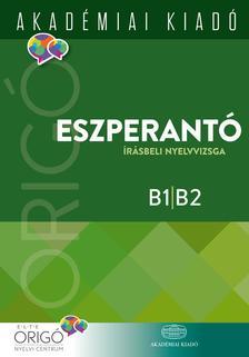 ELTE Origó Nyelvi Centrum - Origó - Eszperantó írásbeli nyelvvizsga 2017
