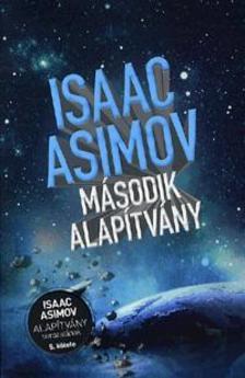 Isaac Asimov - Második Alapítvány