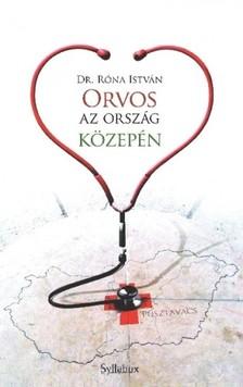 Róna István - Orvos az ország közepén [eKönyv: epub, mobi]