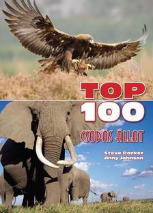 PARKER, STEVE-JOHNSON, JINNY - TOP 100 csodás állat