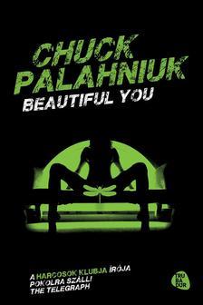 Chuck Palahniuk - Beautiful you
