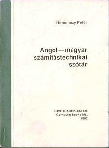 HOMONNAY PÉTER - Angol-magyar számítástechnikai szótár [antikvár]