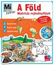 Monika Ehrenreich - Mi MICSODA Junior matricás rejtvényfüzet - A Föld<!--span style='font-size:10px;'>(G)</span-->