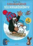 MILER, ZDEN K - A kisvakond játszik - Téli Kirakóskönyv (2. kiadás)<!--span style='font-size:10px;'>(G)</span-->