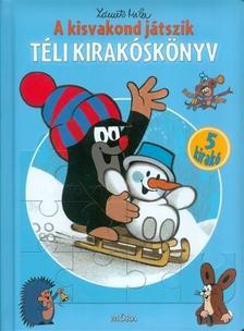Miler, Zdeněk - A kisvakond játszik - Téli Kirakóskönyv (2. kiadás)