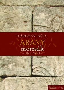 GÁRDONYI GÉZA - Aranymorzsák, Az én falum [eKönyv: epub, mobi]