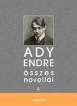 Ady Endre - Ady Endre összes novellái V. kötet [eKönyv: epub,  mobi]