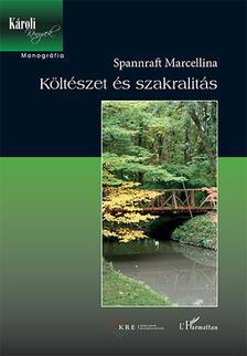 Spannraft Marcellina - Költészet és szakralitás