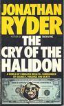 RYDER, JONATHAN - The Cry of the Halidon [antikvár]