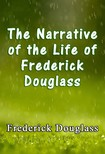 Douglass Frederick - The Narrative of the Life of Frederick Douglass [eKönyv: epub, mobi]