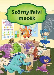 Izmindi Katalin - Szörnyifalvi mesék