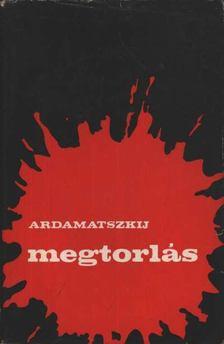 Ardamatszkij, Vaszilij - Megtorlás [antikvár]