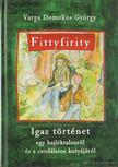 Varga Domokos György - Tittyfirity (dedikált) [antikvár]