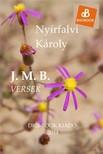 Nyírfalvi Károly - J. M. B. [eKönyv: epub, mobi]