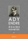 Ady Endre - Ady Endre összes novellái IV. kötet [eKönyv: epub,  mobi]