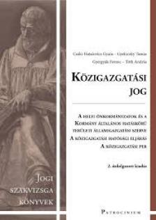 Csáki-Hatalovics Gyula-Gyekiczky Tamás ... - Közigazgatási jog-jogi szakvizsga felkészítő kötet 2. átdolg. kiad.