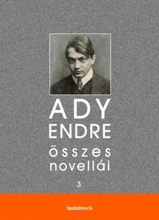 Ady Endre - Ady Endre összes novellái III. kötet [eKönyv: epub, mobi]