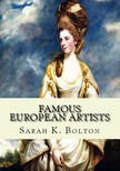 Murat Ukray Sarah K. Bolton, - Famous European Artists [eKönyv: epub,  mobi]