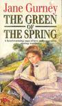 GURNEY, JANE - The Green of the Spring [antikvár]