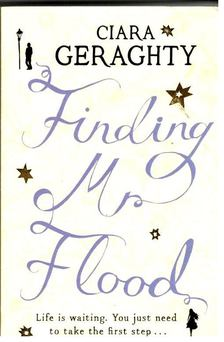 GERAGHTY, CIARA - Finding Mr Flood [antikvár]