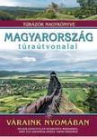 Dr. Nagy Balázs (szerkesztő) - Magyarország túraútvonalai - Váraink nyomában /Túrázók nagykönyve<!--span style='font-size:10px;'>(G)</span-->