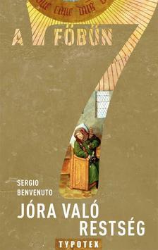 Sergio Benvenuto - JÓRA VALÓ RESTSÉG - A 7 FŐBŰN