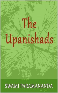 Paramananda Swami - The Upanishads [eKönyv: epub, mobi]