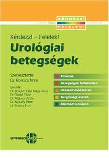 Dr. Romics Imre - UROLÓGIAI BETEGSÉGEK - KÉRDEZZ!-FELELEK!