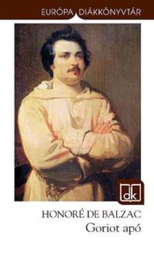 Honoré de Balzac - Goriot apó - EDK