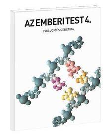 32393 - Emberi Test 4. Evolúció és genetika