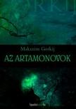 Gorkij, Maxim - Az Artamonovok [eKönyv: epub, mobi]