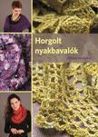 Szöllősi Anna - Horgolt nyakbavalók Annás kertjéből ###<!--span style='font-size:10px;'>(G)</span-->