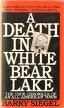 Siegel, Barry - A Death in White Bear Lake [antikvár]