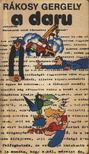 Rákosy Gergely - A daru [antikvár]
