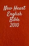 TruthBeTold Ministry, Joern Andre Halseth, Wayne A. Mitchell - New Heart English Bible 2010 [eKönyv: epub,  mobi]