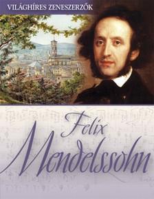 - Felix Mendelssohn [eKönyv: epub, mobi]