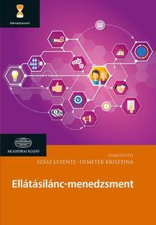 Szász Levente, Demeter Krisztina - Ellátásilánc-menedzsment