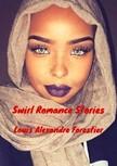 Forestier Louis Alexandre - Swirl Romance Stories [eKönyv: epub, mobi]