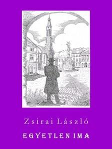 Zsirai László - Egyetlen ima [eKönyv: epub, mobi]
