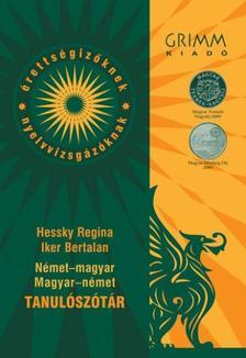 Hessky Regina, Iker Bertalan - Német-magyar magyar-német tanulószótár - opcionális letölthető szótárral