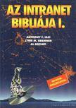 Iasi, Anthony F., Bremner, Lynn M., Servati, Al - Az intranet bibliája I-II. kötet [antikvár]