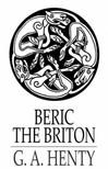 Henty G. A. - Beric the Briton [eKönyv: epub,  mobi]