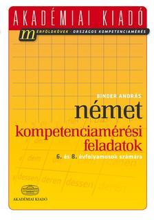 Binder András - Német kompetenciamérési feladatok - 6. és 8. évfolyamosok számára