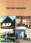 Sándor László, Antal Gyula - Változó Baranya [antikvár]