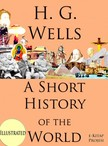 Murat Ukray Herbert George Wells, - A Short History of the World [eKönyv: epub,  mobi]