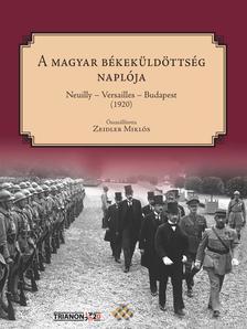 - A magyar békeküldöttség naplója Neuilly-Versailles-Budapest (1920)