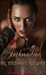 Roberts Thomas - Blackmailing My Internet Hotwife [eKönyv: epub,  mobi]